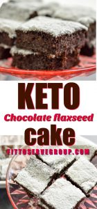 Keto Chocolate flaxseed cake