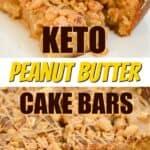 Keto Peanut butter cake bars pin
