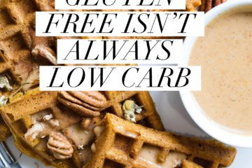 gluten free isn't always low carb