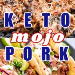Keto Mojo Pork