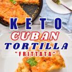 Keto Cuban Tortilla frittata baked in a cast-iron skillet