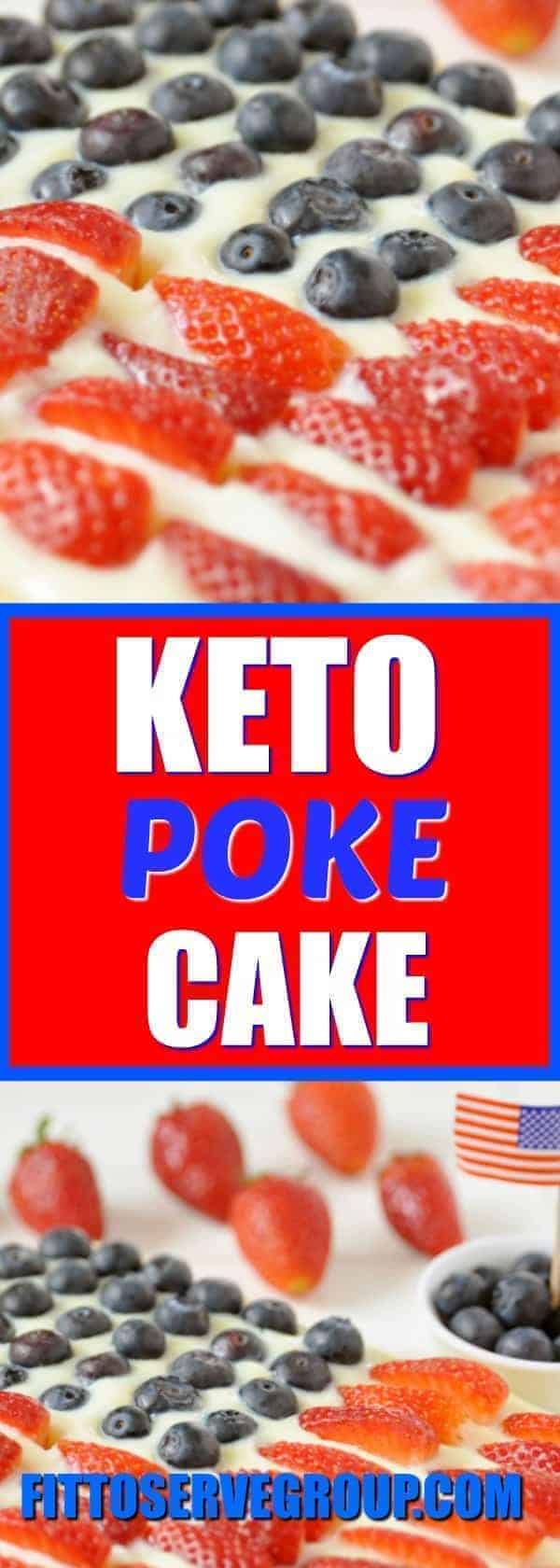 This delicious keto poke cake is decorated to look like an American flag. It's a perfect low carb poke cake for the 4th of July, Memorial Day, and Veterans Day. #ketopokecake #pokecake #lowcarbcake #lowcarbpokecake