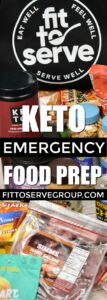 Keto Emergency Food Prep-stay committed to a keto plan during an unforeseen emergency. Having a keto emergency food prep in place can make all the difference how you weather a natural disaster while doing a Ketogenic Diet. low carb emergency food prep| keto food prep|