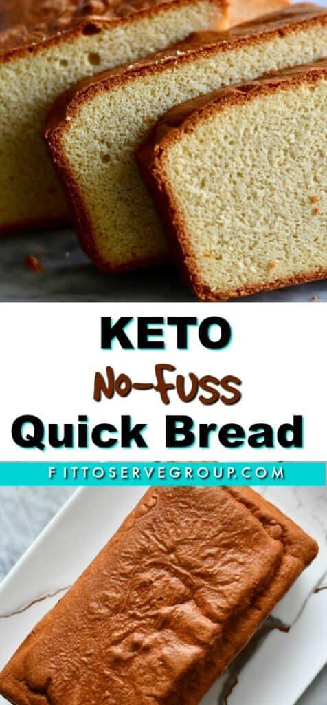 Keto no fuss quick bread