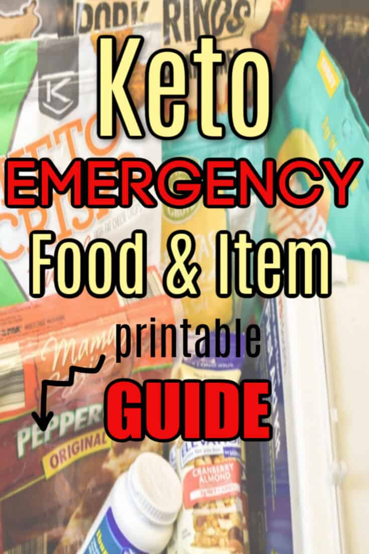 Keto Emergency food & item printable guide. Stay committed keto plan during an unforeseen emergency. Having a keto emergency food prep in place can make all the difference how you weather a natural disaster while doing a Ketogenic Diet. low carb emergency food prep| keto food prep| keto Covid-19 prep guide