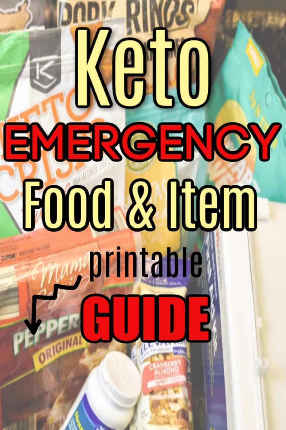 keto emergency food and item guide