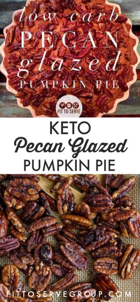low carb keto pecan glazed pumpkin pie