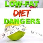 Low fat diet dangers