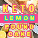 keto lemon pound cake Pinterest pin