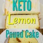 Keto lemon cream cheese pound cake