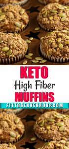 This recipe for Keto high fiber muffins is a delicious way to add fiber while doing a Keto Diet.