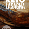 easy low carb keto lasagna