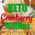 keto cranberry muffins