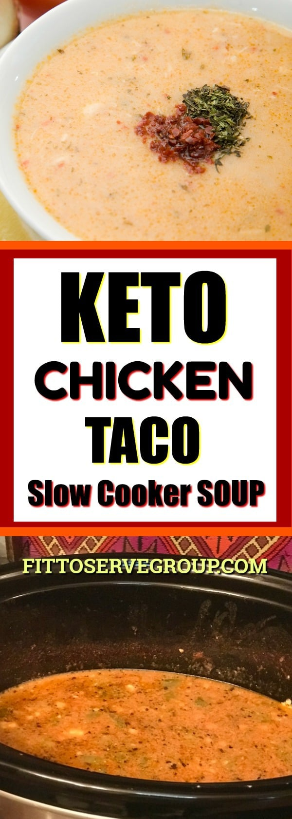 keto CHICKEN taco slow cooker soup