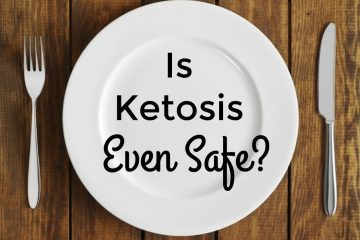 Is Ketosis Even Safe? The difference between ketosis and ketoacidosis