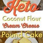 Keto Coconut Flour Cream Cheese Pound Cake