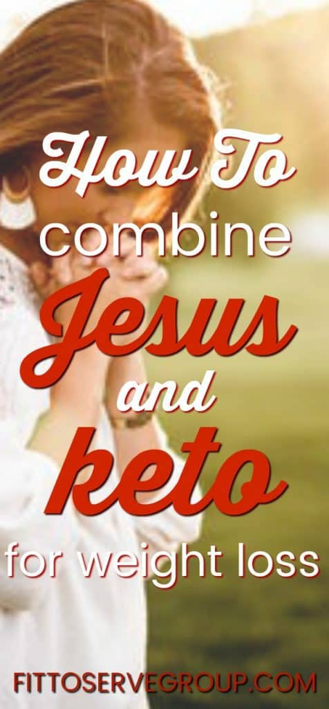 How To Combine Jesus And Keto For Weight Loss