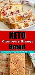 Keto Cranberry Orange Bread