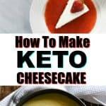 How to make Keto Cheesecake