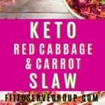 keto red cabbage slaw
