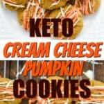Keto cream cheese pumpkin cookies pin