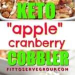 Keto apple cranberry cobbler pin