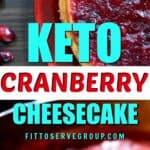 Keto cranberry cheesecake long pin