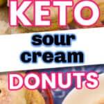 Keto sour cream donuts