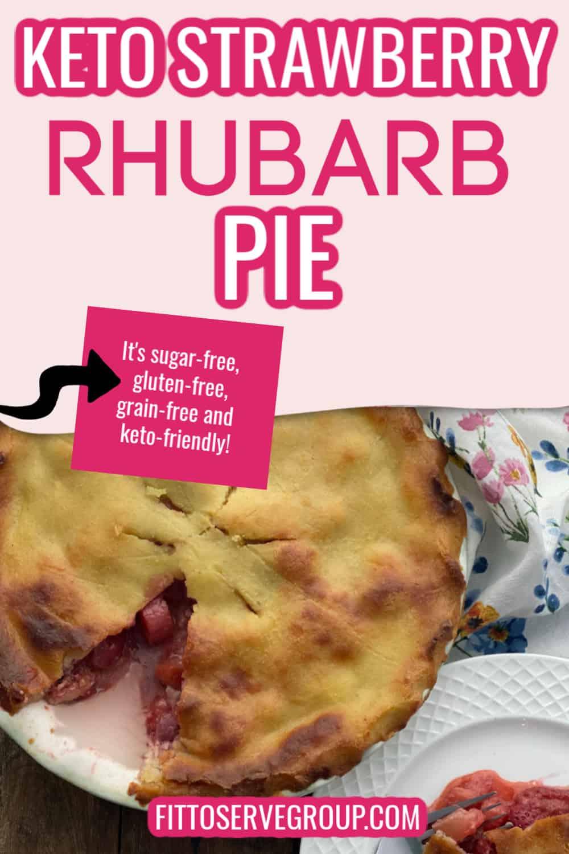 Keto friendly strawberry rhubarb pie