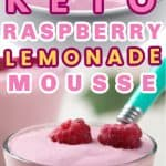 Keto Raspberry Lemonade Mousse served in a white bowl and clear cup