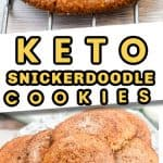 Keto Snickerdoodle cookies long pin featuring two images one is closeup