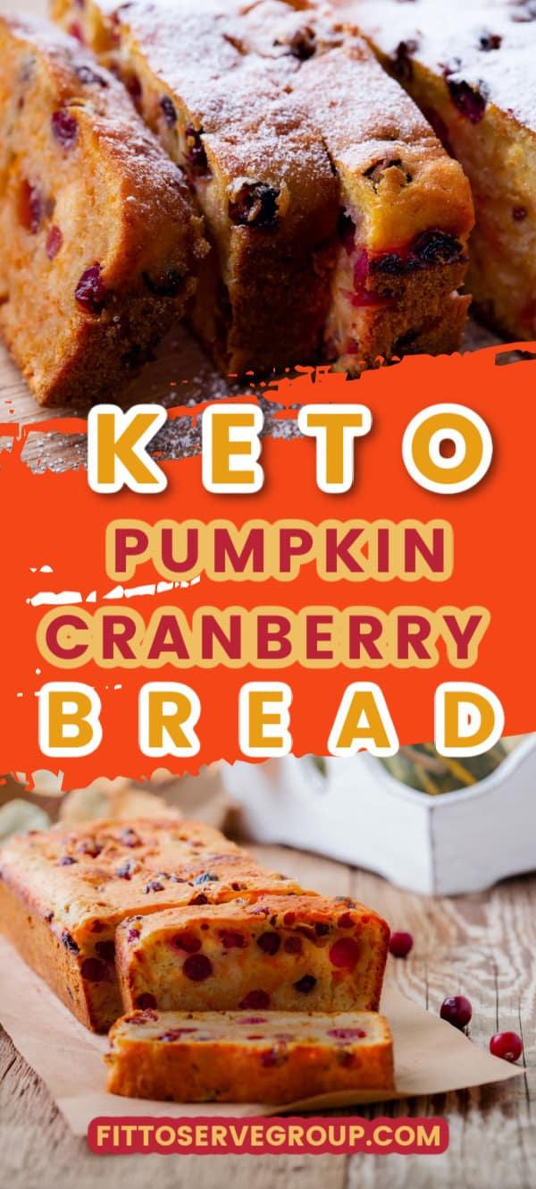 keto pumpkin cranberry bread long pin