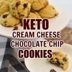 Keto Cream Cheese Chocolate Chip Cookies