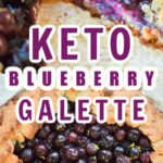 Keto Blueberry Galette Pin