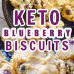 Keto Blueberry Biscuits Pin