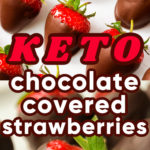 keto chocolate strawberries on a white background