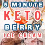 5 minute keto berry ice cream pin