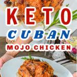 Keto cuban mojo chicken pin