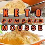 Easy Keto Pumpkin Mousse